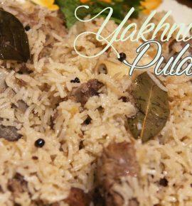 Punjabi Yakhni Mutton Pulao | Eid ul Adha Special |