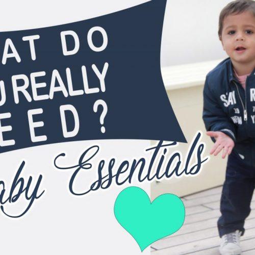 My Favorite Baby Essentials ! Travel + Everyday <3